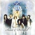 NEGATIVE - Sweet and deceitfull [CD]