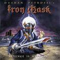 IRON MASK - Revenge Is My Name [CD]