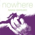 『nowhere』