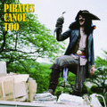 『PIRATES CANOE, TOO』