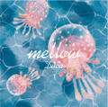 Duca 6thアルバム「mellow」