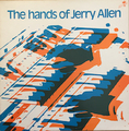 JERRY ALLEN / THE HANDS OF JERRY ALLEN height=