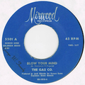 THE GAS CO. / BLOW YOUR MIND