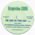 THE MAGNETICS FEATURING JOHNNY McKINNEY / THE LOOK ON YOUR FACE