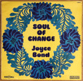 JOYCE BOND / SOUL OF CHANGE