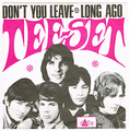 TEE-SET / DON'T YOU LEAVE