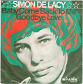 SIMON DE LACY / BABY COME BACK TO ME
