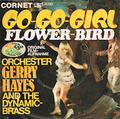 ORCHESTER GERRY HAYES AND THE DYNAMIC-BRASS / GO - GO - GIRL