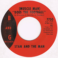 STAN AND THE MAN / (MUSCLE MAN) DOES THE FOOTBALL