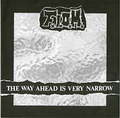 FOREVER IN OUR MINDS / THE WAY AHEAD IS VERY NARROW
