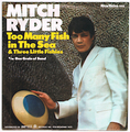 MITCH RYDER / TOO MANY FISH IN THE SEA
