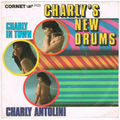 CHARLY ANTOLINI / CHARLY'S NEW DRUMS height=