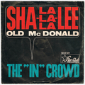 "THE ""IN"" CROWD / SHA-LA-LA-LA-LEE height="