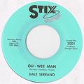 DALE SERRANO / OU - WEE MAN