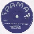 CLIFFORD CURRY / I CAN'T GET HOLD OF MYSELF