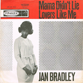 JAN RADLEY / MAMA DIDN'T LIE