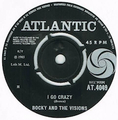 BOCKY AND THE VISIONS / I GO CRAZY