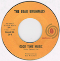 BEAU BRUMMELS / GOOD TIME MUSIC