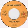 BEAU BRUMMELS / GOOD TIME MUSIC height=