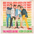 JULIE DRISCOLL, BRIAN AUGER & THE TRINITY / THIS WHEEL'S ON FIRE