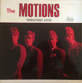 THE MOTIONS / GREATEST HITS