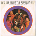 THE FOUNDATIONS / IT'S ALL RIGHT