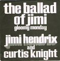 JIMI HENDRIX AND CURTIS KNIGHT / GLOOMY MONDAY