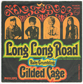 GILDED CAGE / LONG LONG ROAD