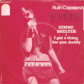 RUTH COPELAND / GIMME SHELTER