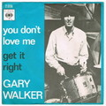 GARY WALKER / YOU DON'T LOVE ME