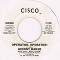 JOHNNY BAKER / OPERATOR, OPERATOR! (MONO)