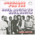 SOUL SOUND / BOOGALOO FOR YOU