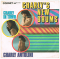CHARLY ANTOLINI / CHARLY'S NEW DRUMS