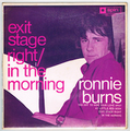 RONNIE BURNS / EXIT STAGE RIGHT
