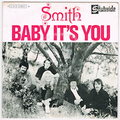 SMITH / BABY IT'S YOU