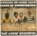 THE LOVIN' SPOONFUL / DARLING BE HOME SOON