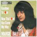 MARGIE BALL / GOODBYE TO LOVE height=