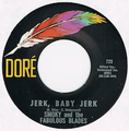 SMOKY AND THE FABULOUS BLADES / JERK, BABY JERK
