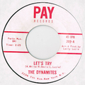 THE DYNAMITES / LET'S TRY