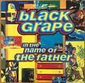 """BLACK GRAPE / IN THE NAME OF THE FATHER (12"""")"""
