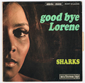 SHARKS / GOOD BYE LORENE