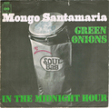 MONGO SANTAMARIA / GREEN ONIONS height=