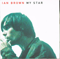 IAN BROWN / MY STAR