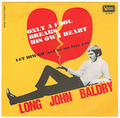 LONG JOHN BALDRY / ONLY A FOOL BREAKS HIS OWN HEART