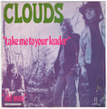 CLOUDS / TAKE ME TO YOUR LEADER