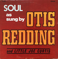OTIS REDDING AND LITTLE JOE / SOUL AS SUNG BY  height=