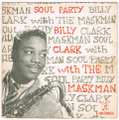 BILLY CLARK WITH THE MASKMAN / SOUL PARTY 1