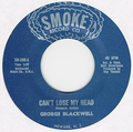 GEORGE BLACKWELL / CAN'T LOSE MY HEAD