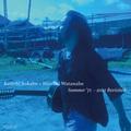 曽我部恵一 + ヒロシワタナベ『Summer '71 -2021 Revisited-』 (ROSE 268X / Analog 7inch EP + CD)
