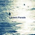 Lantern Parade / 『かけらたち』 (ROSE 186/CD ALBUM)